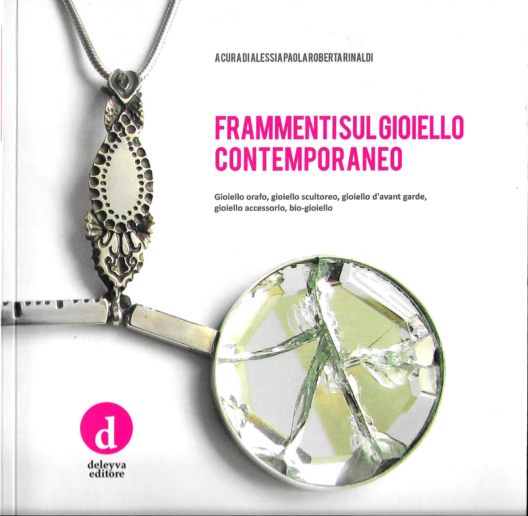 Deleiyva Editore – Frammenti sul Gioiello Contemporaneo – Quaderno n°0