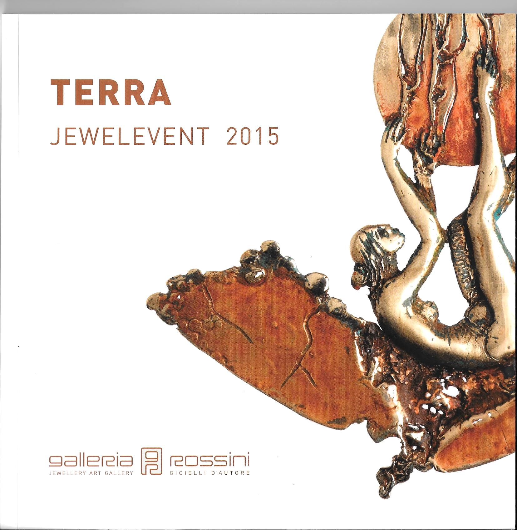 Jewelevent 2015 – Terra – Galleria Rossini Milano